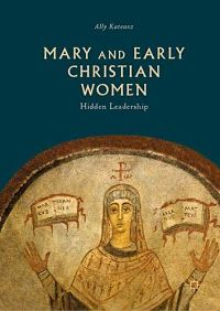 Kateusz, Mary and Early Christian Women